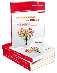 Nouveau Livre Le Leadership du Coeur